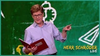 Herr Schröder mit den lustigsten Klassenbucheinträgen