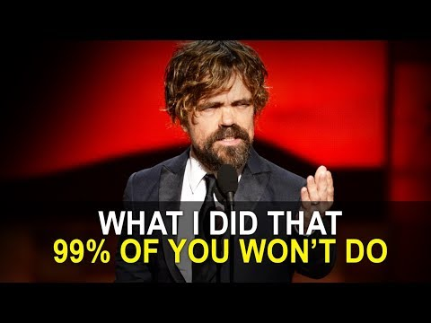 Peter Dinklage | This is Why Only 1% SUCCEED and What 99% Are Not DOING