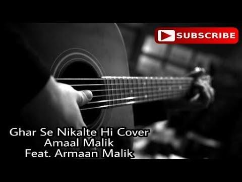 Ghar Se Nikalte Hi Guitar Unplugged Cover Anshuman Pandit Feat