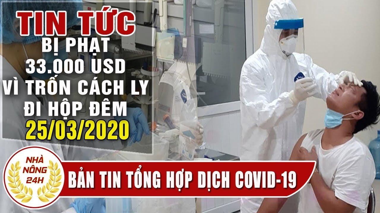 Tin tức cập nhật virus corona mới nhất hơn 18.000 người chết | Phạt 33.000 USD vì trốn cách ly ...