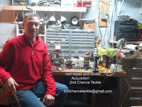 The business of used fishing reel repair and resale - Finding reels for repair and resale