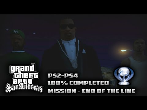 GTA San Andreas - End of the Line (100% Completed + The Key to San Andreas Platinum Trophy)