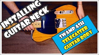 Installing A Telecaster Neck | How To Align And Install A Guitar Neck [10/11]