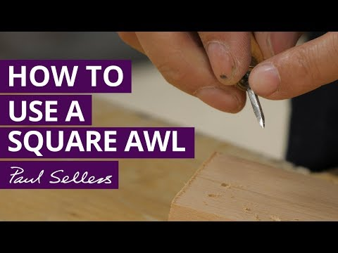How to Use a Square Awl | Paul Sellers