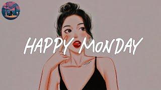 Happy Monday 🥑 pop chill music mix