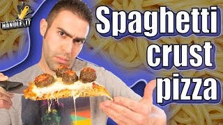 Spaghetti Crust Pizza - Handle it