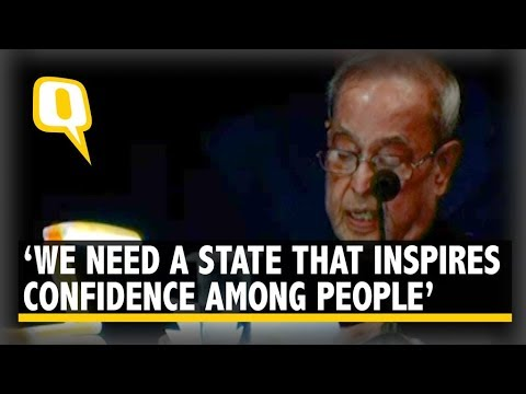 Institutions Must Win Back People's Trust : Pranab Mukherjee | The Quint
