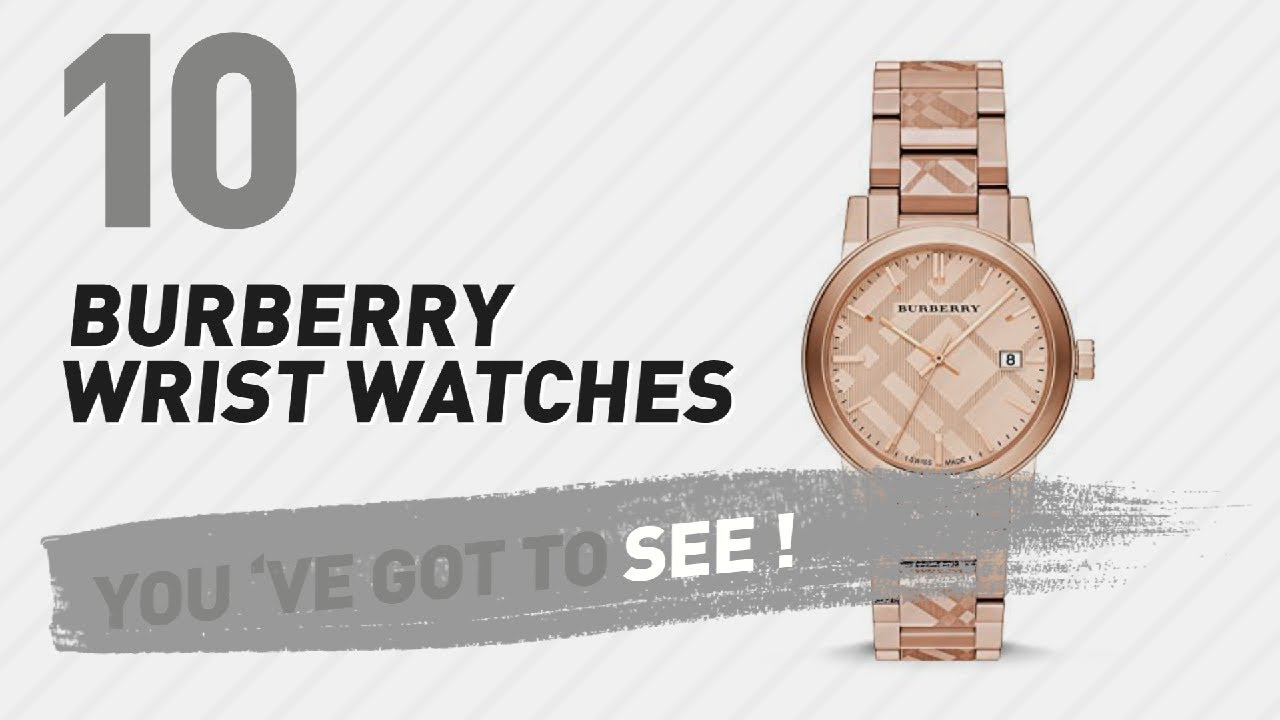 6f922404a6705b Burberry Wrist Watches // New & Popular 2017 - YouTube