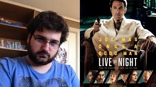 Mi opinión: Live By Night