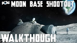 Under Pressure! Moon Base Shootout Poki Walkthrough