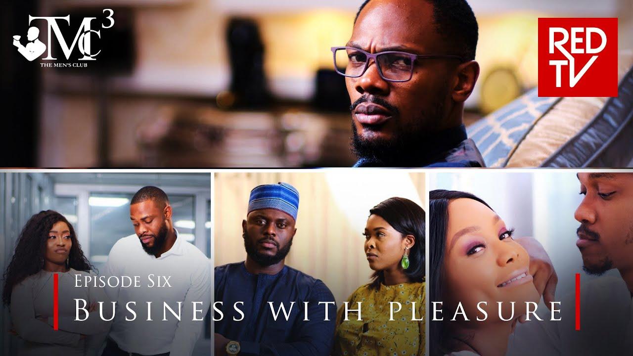 Download THE MEN'S CLUB / SEASON 3 / EPISODE 6 / BUSINESS WITH PLEASURE
