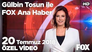 Washington'da papaz kızgınlığı... 20 Temmuz 2018 Gülbin Tosun ile FOX Ana Haber