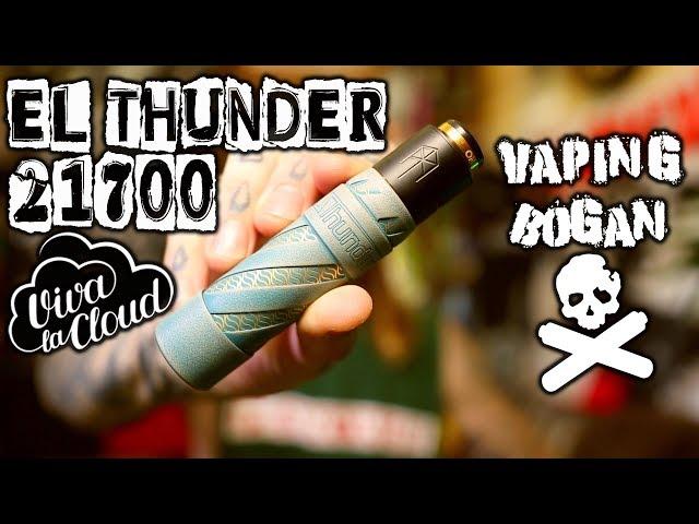 El Thunder 21700 | With New Adapter | Viva La Cloud | Vaping Bogan