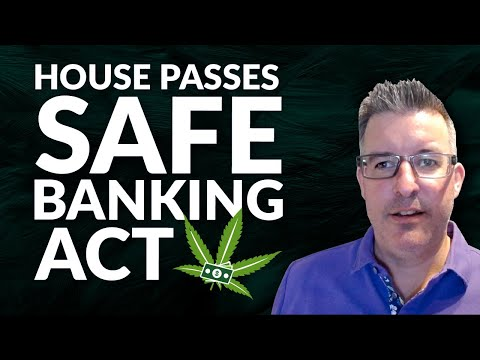 House Passes SAFE Banking Act; Don't Buy This Cannabis Stock