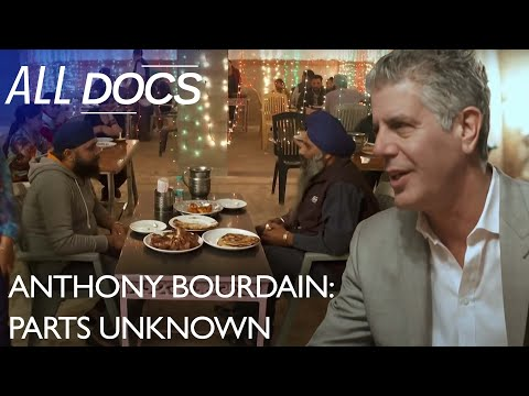Anthony Bourdain: Parts Unknown   Punjab, India   S03 E01   Reel Truth Documentaries