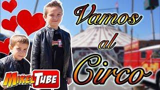 Leo se enamora en el CIRCO 🎪 Vlog. MikelTube