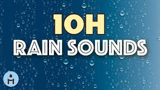 Rain Sounds 10 Hours:The Sound of Rain Meditation,Autogenic Training,Deep Sleep,Relaxing Sounds ❀802
