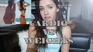 CARDIO VS WEIGHTS | Whats Better For Weight Loss