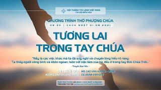 HTTL BIÊN HOÀ - Chương trình thờ phượng Chúa - 01/08/2021