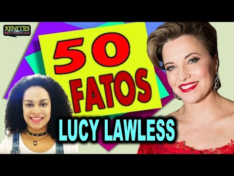 50 Fatos Sobre Lucy Lawless - Xenites Recomendam