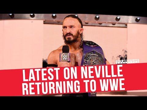 Latest On Neville Returning To The WWE