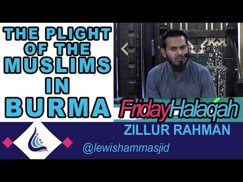 Lewisham Islamic Centre - Plight of The Muslims in Burma - Zillur Rahman