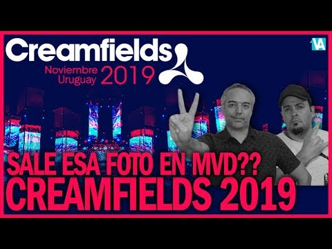 🔥CREAMFIELDS 2019 URUGUAY...SALE ESA FOTO????🔥 - RUMOR - EN LA RED - MONTEVIDEO