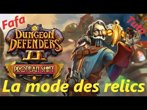 Dungeon Defenders 2 :Tuto mods et relics !