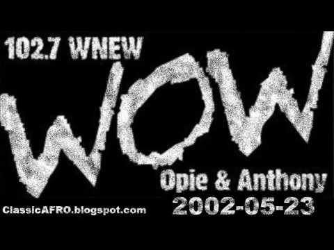 Opie & Anthony WNEW 2002-05-23