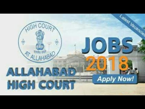 8th 10th 12th Pass Allahabad High Court Recruitment  2018