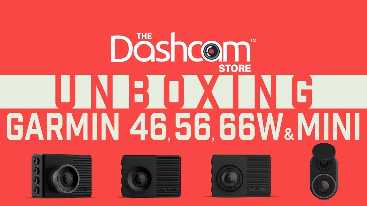 Garmin 46, 56, 66W & Mini Dash Cam | Unboxing & Comparison