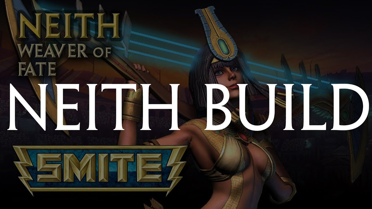 Neith Best Build