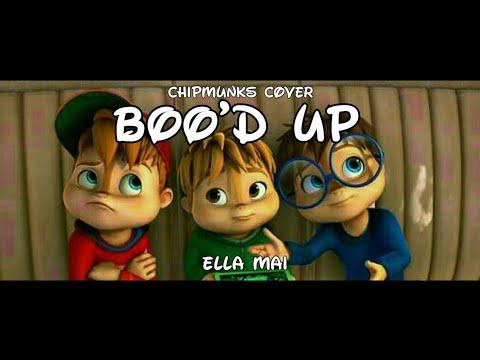 Ella Mai - Boo'd Up (Chipmunks Cover)
