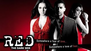 Red: The Dark Side (2007) Full Hindi Movie | Aftab Shivdasani, Celina Jaitly, Amrita Arora