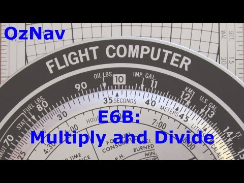 AusNav #6  E6B Flight Computer - How to Multiply and Divide Numbers