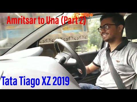 Amritsar To Una In Tata Tiago XZ 2019 (Part 2)