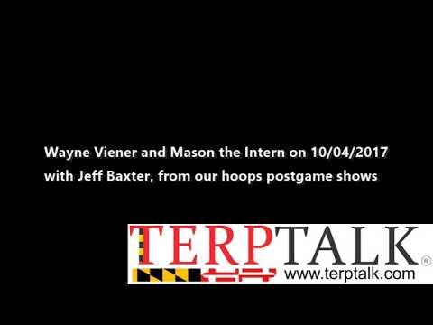 Maryland Terps Basketball TerpTalk Radio Show 2017 10 04 guest Jeff Baxter