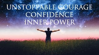Hypnosis ➤ Unstoppable Courage & Confidence | LET GO of Worries & Overthinking | Inner Power