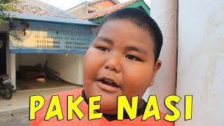 PAKE NASI || KOMPILASI VIDEO INSTAGRAM BANGIJAL_TV