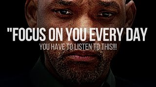 FOCUS ON YOU EVERY DAY || Best Motivational Video 2021