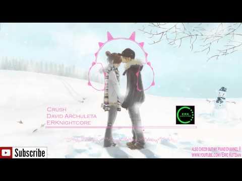 Nightcore - Crush - David Archuleta