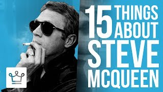 15 Things You Didn't Know About Steve McQueen