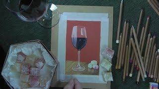 Wine Glass in Pastel Pencils - Speed Painting