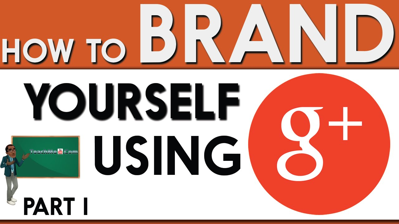 10 ways to use google to promote your brand pt 1 10 ways to use google to promote your brand pt 1