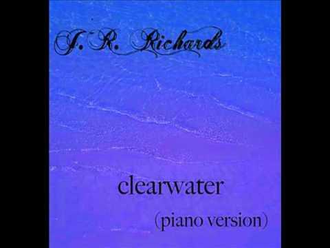 J. R. Richards - Clearwater (Piano Versión)