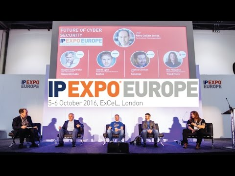 IP EXPO Europe 2016 - The Future of Cyber Security Panel Debate
