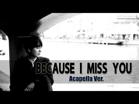 Kyuhyun - Because I Miss You (Acapella / Vocal only)