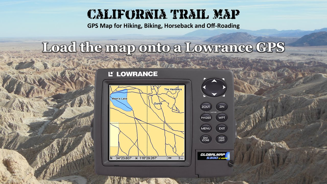 Load California Trail Map onto a Lowrance GPS