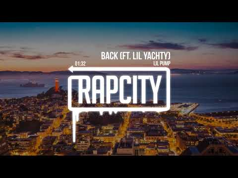 Lil Pump - Back ft. Lil Yachty (Lyrics)