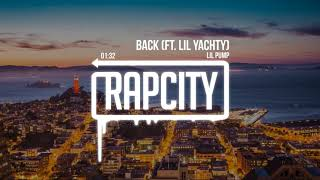 Lil Pump - Back Ft. Lil Yachty  S